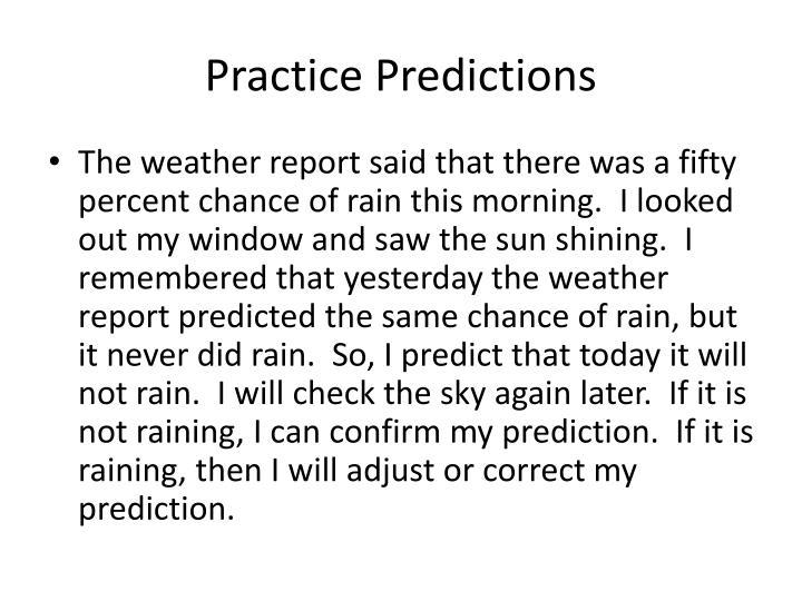 Practice Predictions