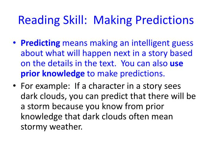 Reading Skill:  Making Predictions