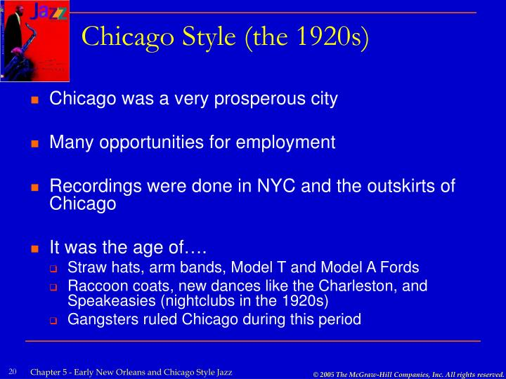 Chicago Style (the 1920s)