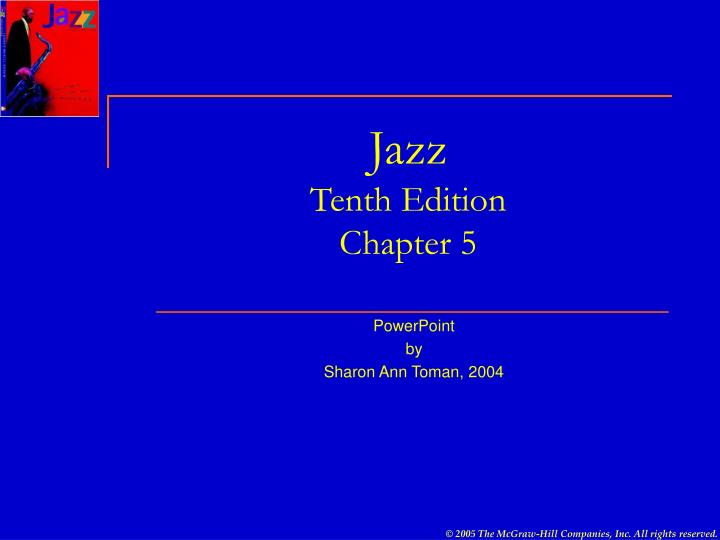 Jazz tenth edition chapter 5