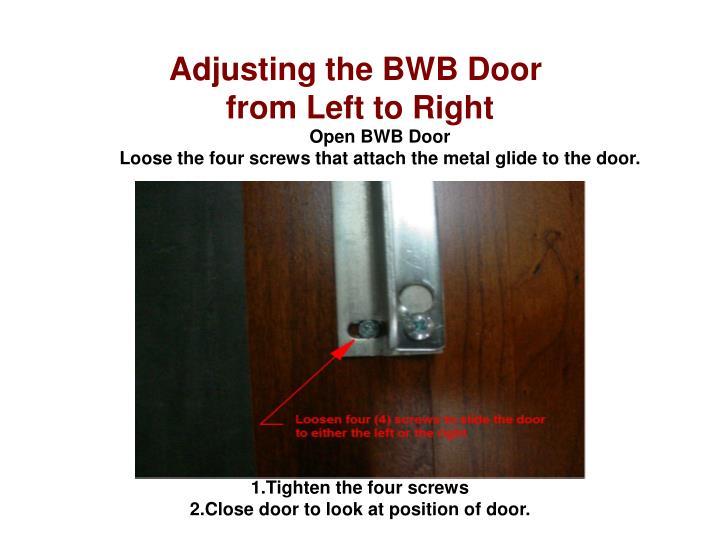 Adjusting the BWB Door