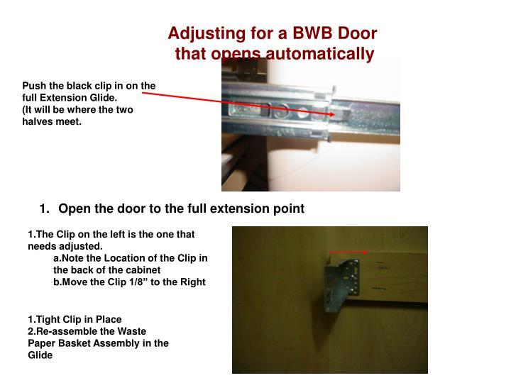 Adjusting for a BWB Door