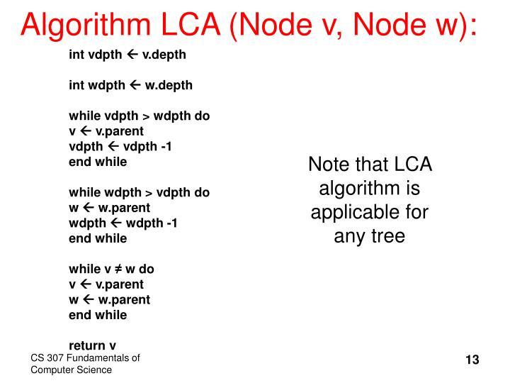 Algorithm LCA (Node v, Node w):