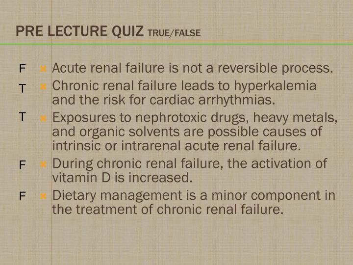 Acute renal failure is not a reversible process.