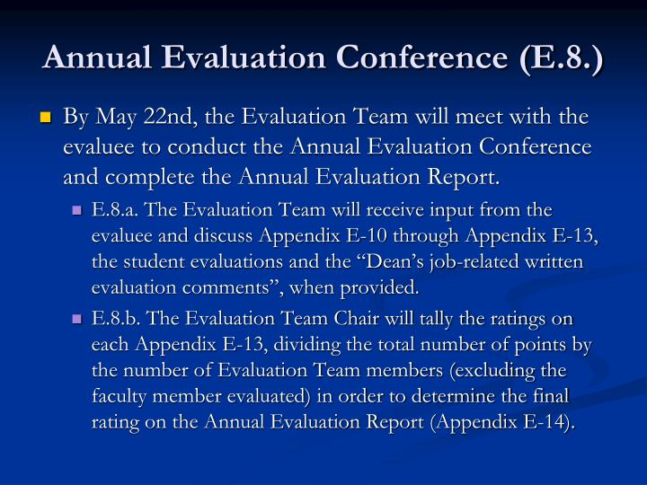 Annual Evaluation Conference (E.8.)