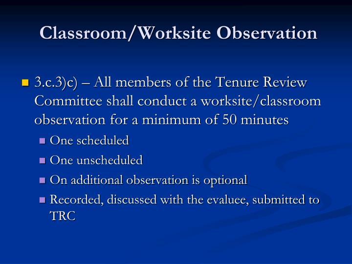 Classroom/Worksite Observation