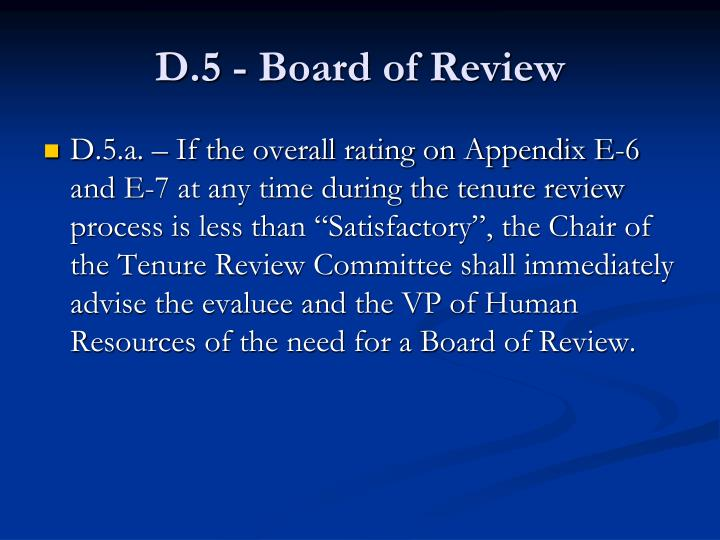 D.5 - Board of Review