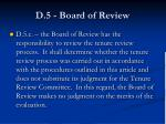 d 5 board of review1