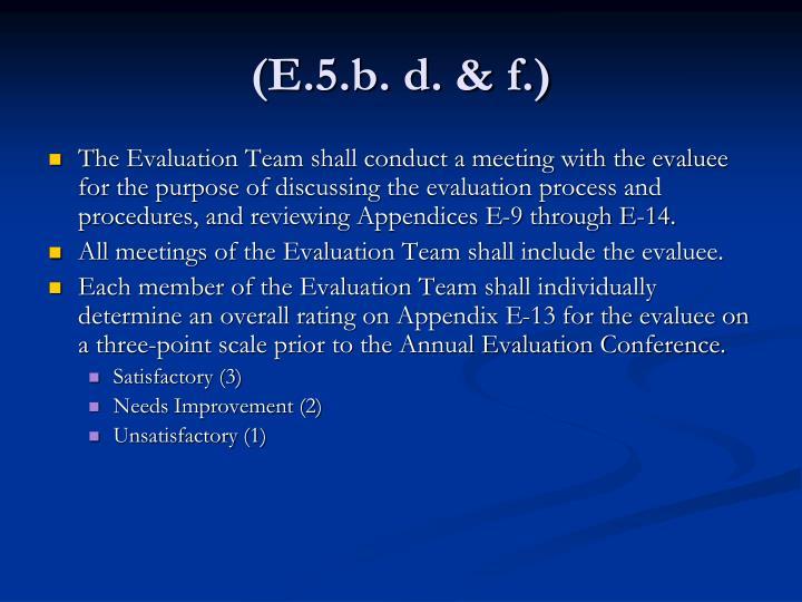 (E.5.b. d. & f.)