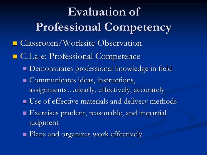 Evaluation of               Professional Competency