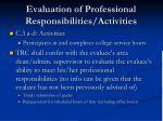 evaluation of professional responsibilities activities1