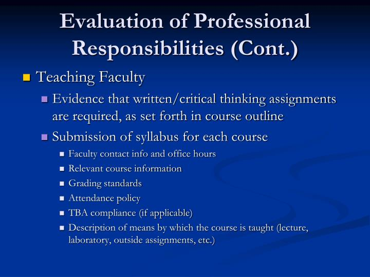 Evaluation of Professional Responsibilities (Cont.)
