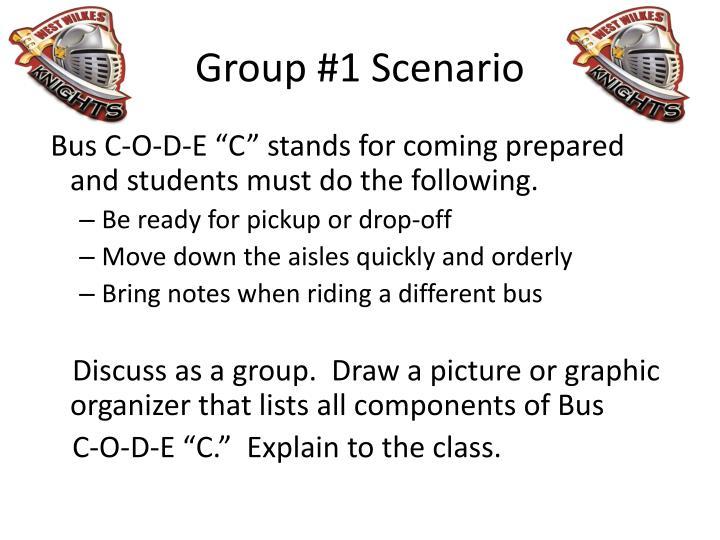 Group #1 Scenario
