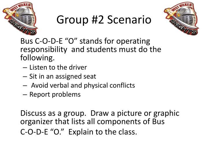 Group #2 Scenario