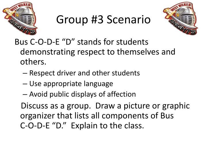 Group #3 Scenario