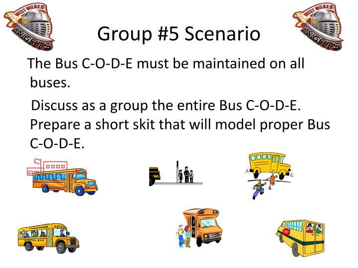 Group #5 Scenario