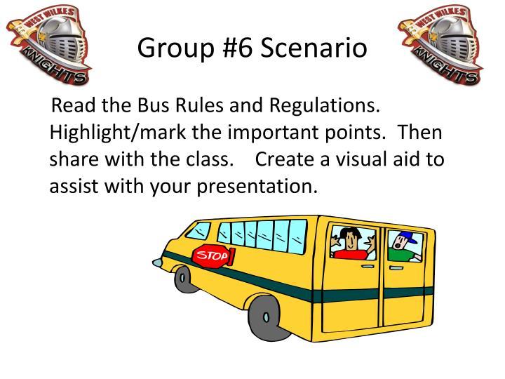 Group #6 Scenario