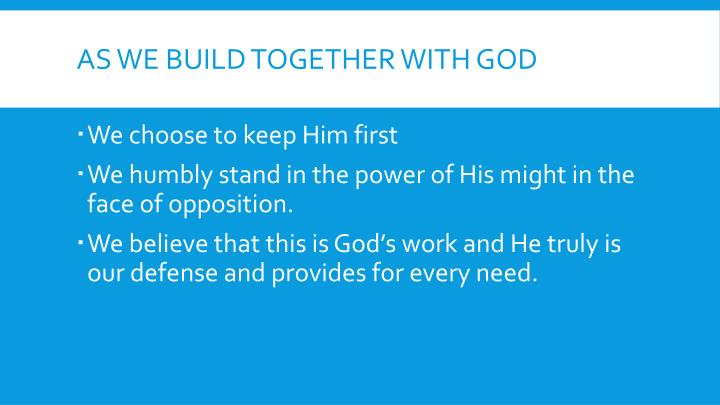 As we build together with God