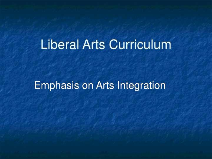 Liberal Arts Curriculum