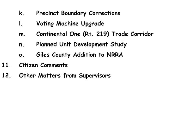 k.	Precinct Boundary Corrections