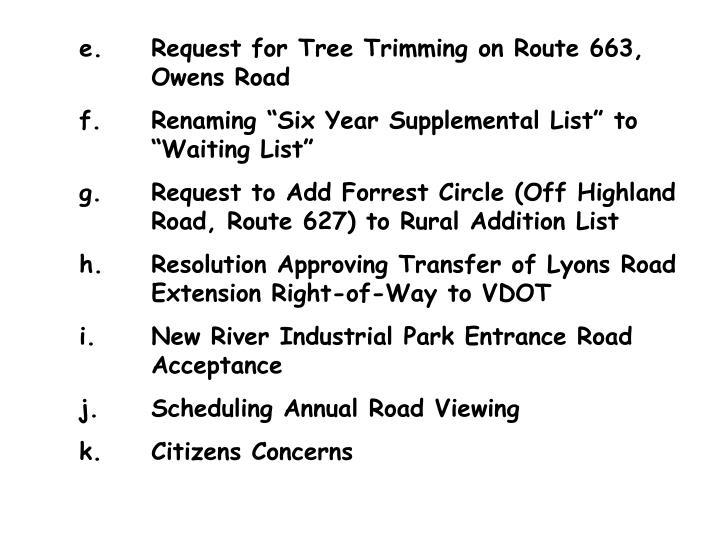 e.	Request for Tree Trimming on Route 663, 			Owens Road