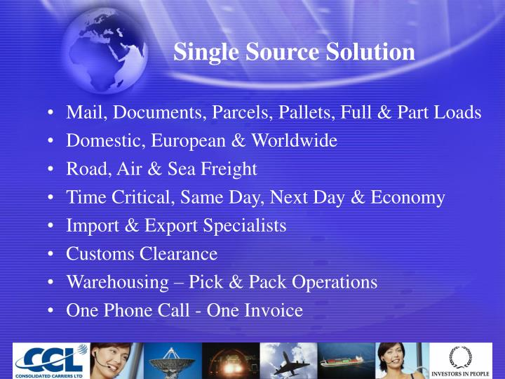 Single Source Solution