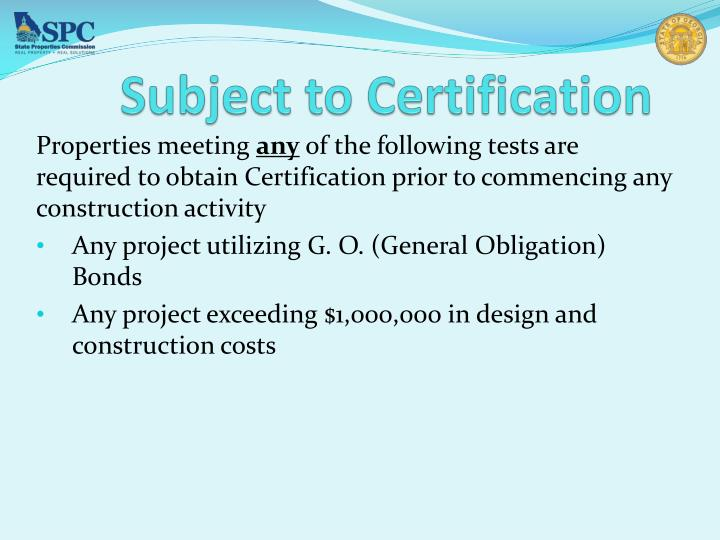 Subject to Certification