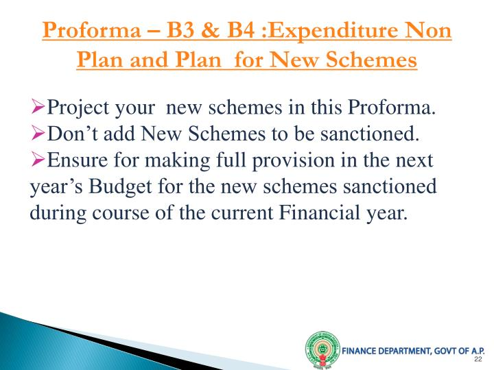 Proforma – B3 & B4 :Expenditure Non Plan and Plan  for New Schemes