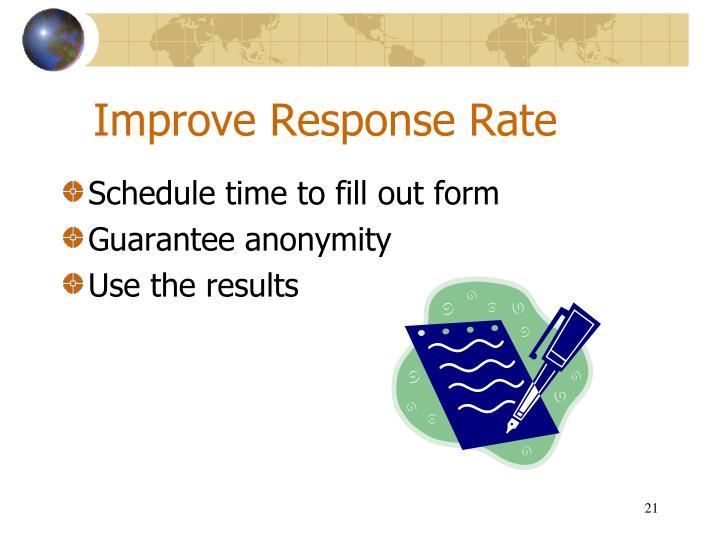 Improve Response Rate