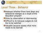 level three behavior