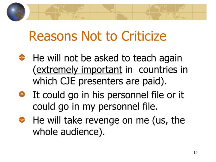 Reasons Not to Criticize