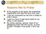 reasons not to praise1