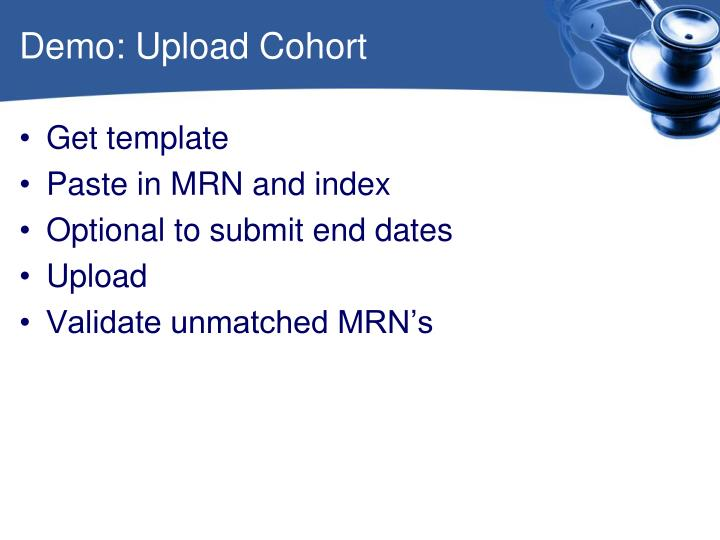 Demo: Upload Cohort