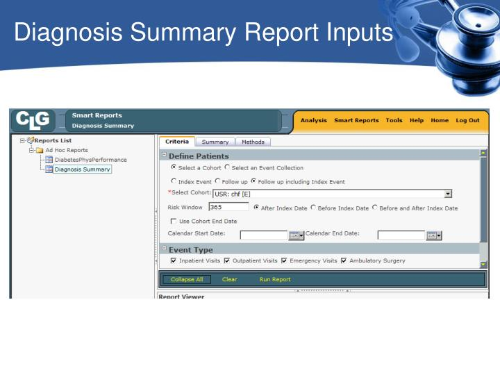Diagnosis Summary Report Inputs