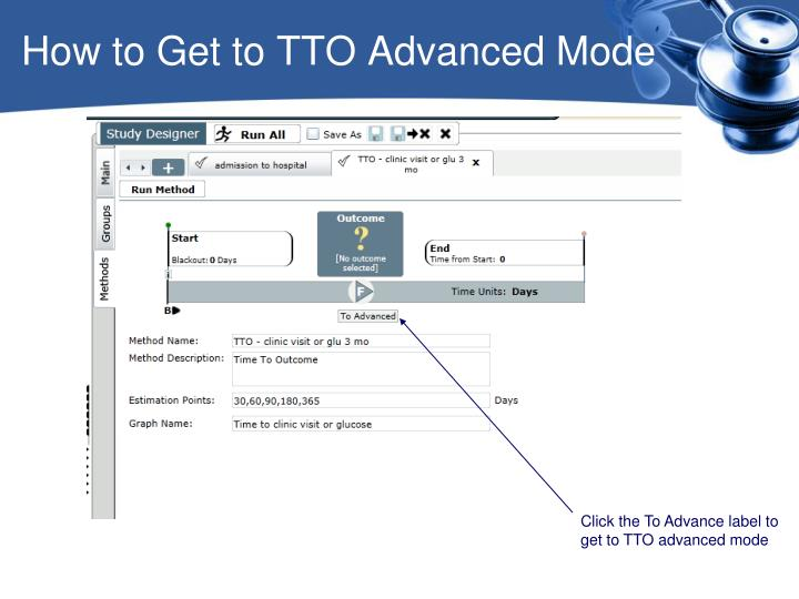 How to Get to TTO Advanced Mode