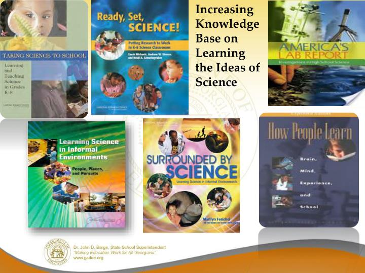 Increasing Knowledge Base on Learning the Ideas of Science