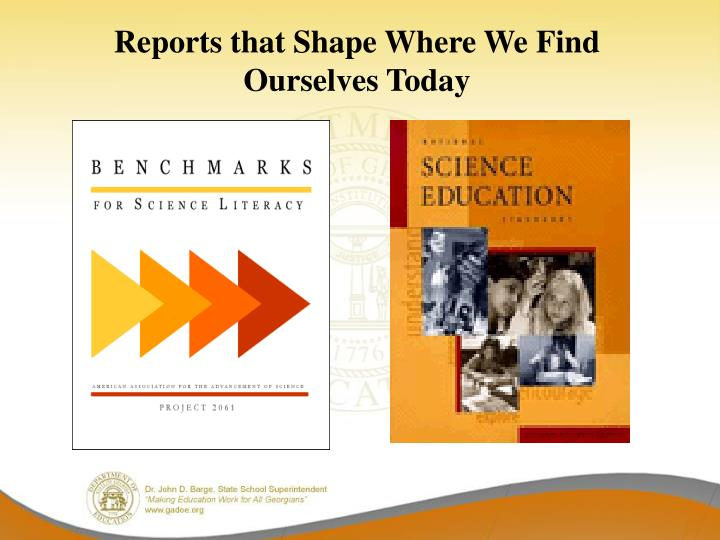 Reports that Shape Where We Find Ourselves Today