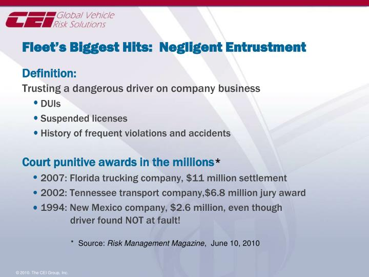 Fleet's Biggest Hits:  Negligent Entrustment