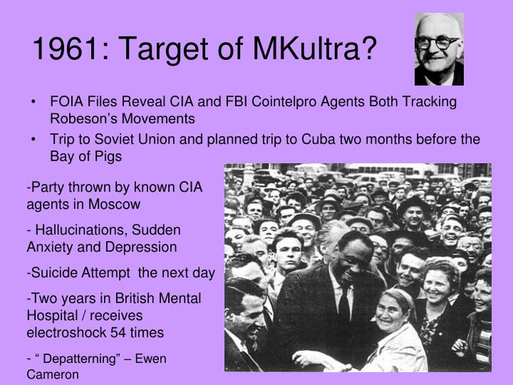 1961: Target of MKultra?