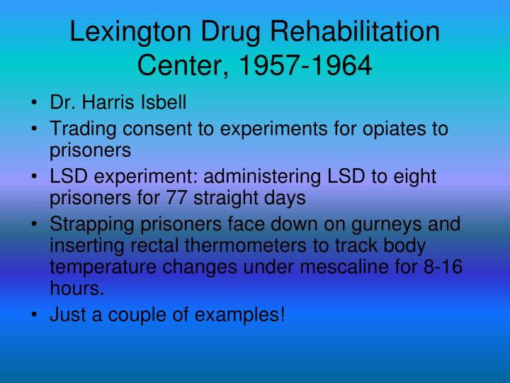 Lexington Drug Rehabilitation Center, 1957-1964