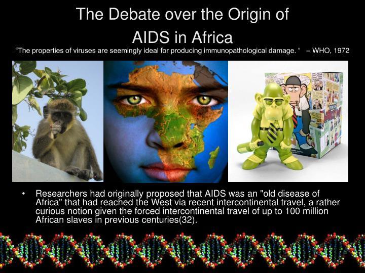 The Debate over the Origin of