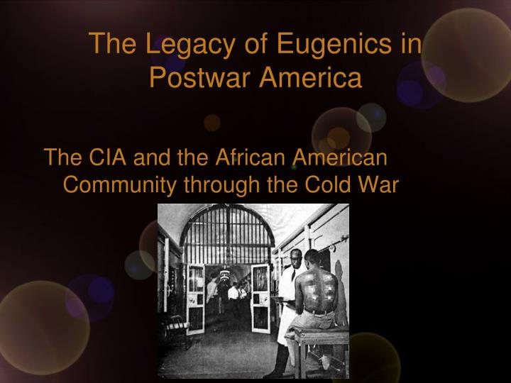 The legacy of eugenics in postwar america