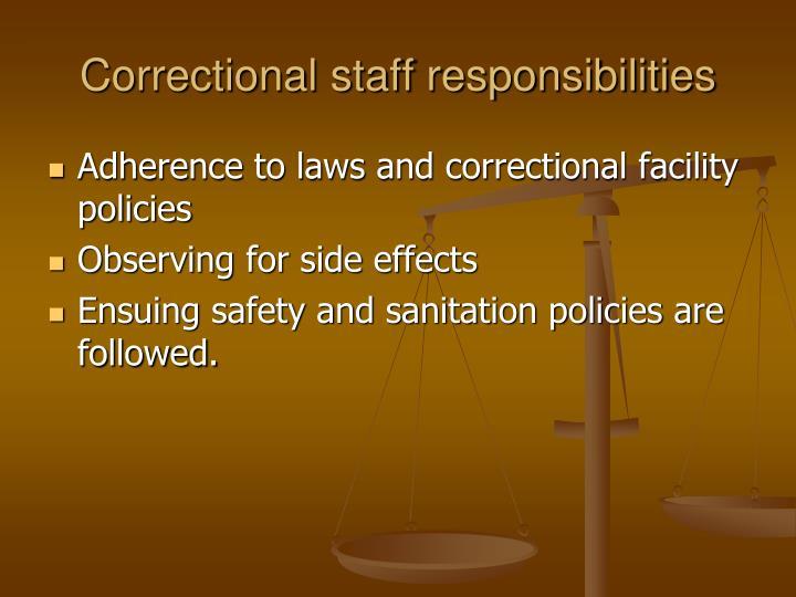 Correctional staff responsibilities