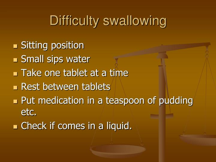 Difficulty swallowing