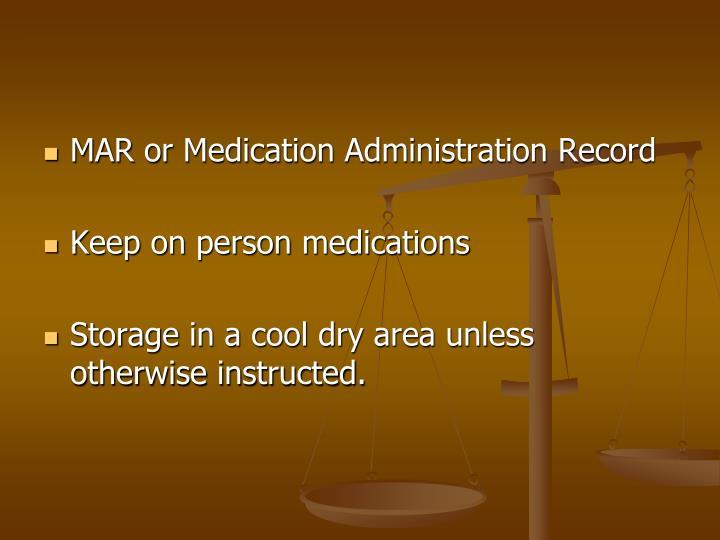 MAR or Medication Administration Record