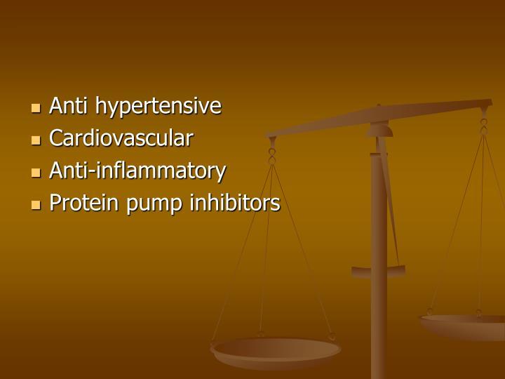 Anti hypertensive