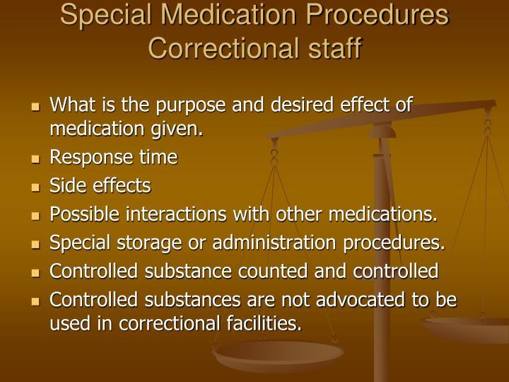 Special Medication Procedures