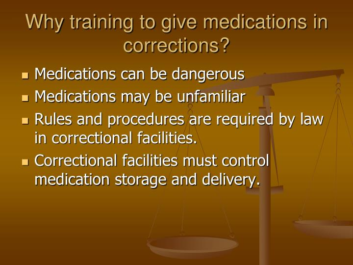 Why training to give medications in corrections?