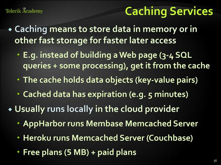 Caching Services