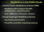 mapreduce in the public clouds
